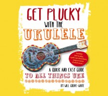 Get Plucky with the Ukulele (Signed!)