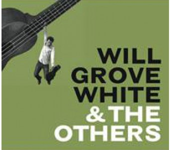 Will Grove-White & The Others