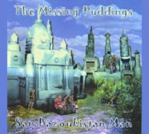 San Bazoukistan Man - by The Missing Puddings